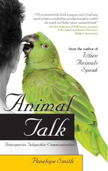 Penelope Smith's book, Animal Talk - How to Communicate with Animals